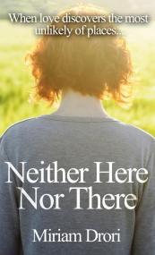 Miriam Drori Neither Here Nor There