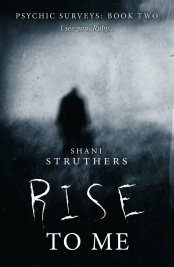 Shani Struthers - Rise to Me