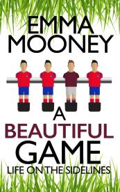 Emma Mooney - A Beautiful Game